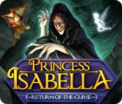Spiel Prinzessin Isabella: Die Rückkehr des Fluches